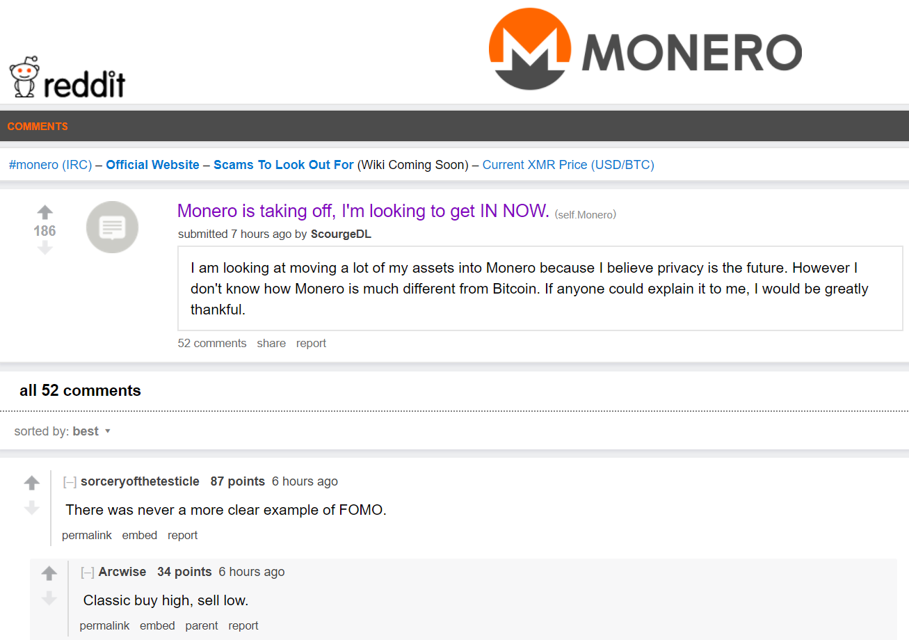 "Poster on the Monero subreddit saying ""Monero is taking off, I'm looking to get in now."""